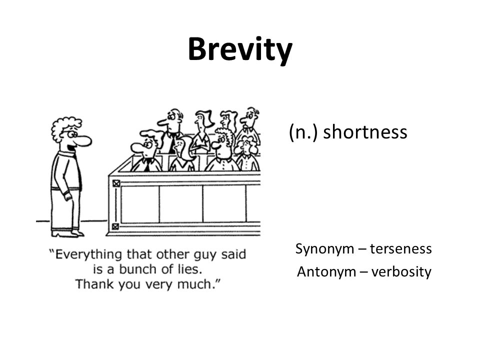 Brevity n shortness synonym terseness antonym verbosity shortness synonym terseness antonym verbosity ccuart Image collections