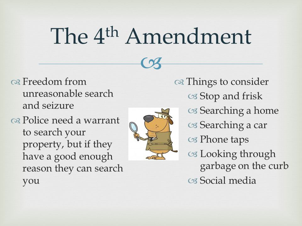 the constitutional rights and the search and seizure of a property As with other constitutional rights, nyra believes this right applies to everyone equally regardless of age however, many court cases have allowed schools to conduct.
