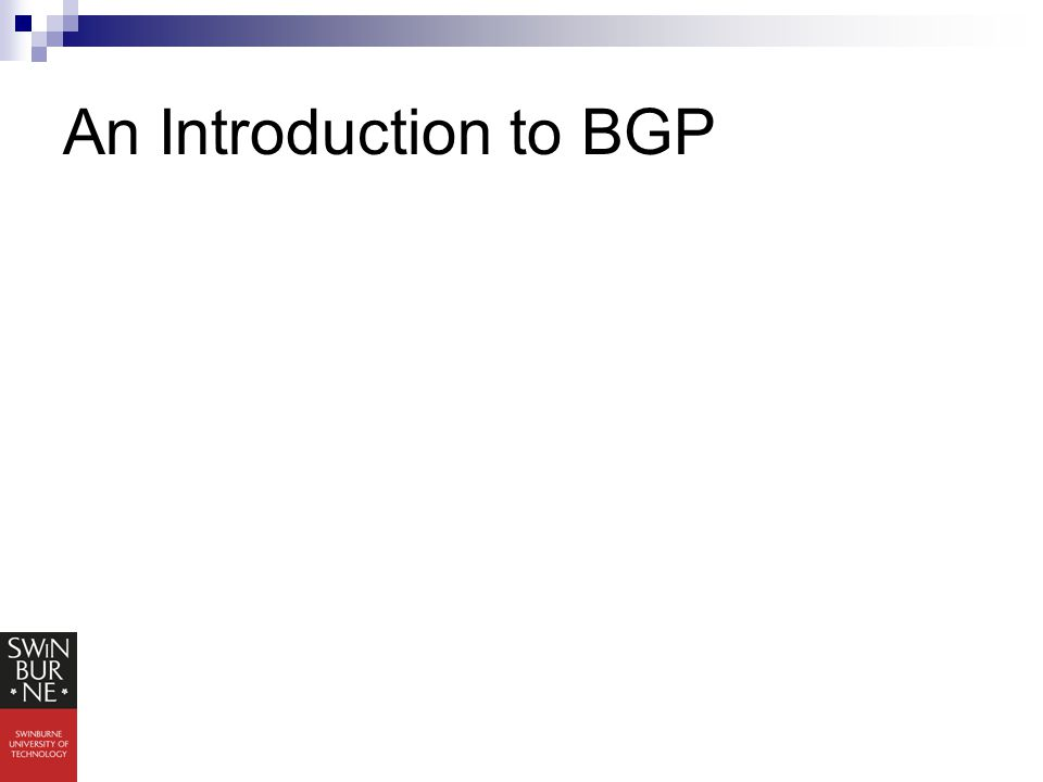 An Introduction to BGP