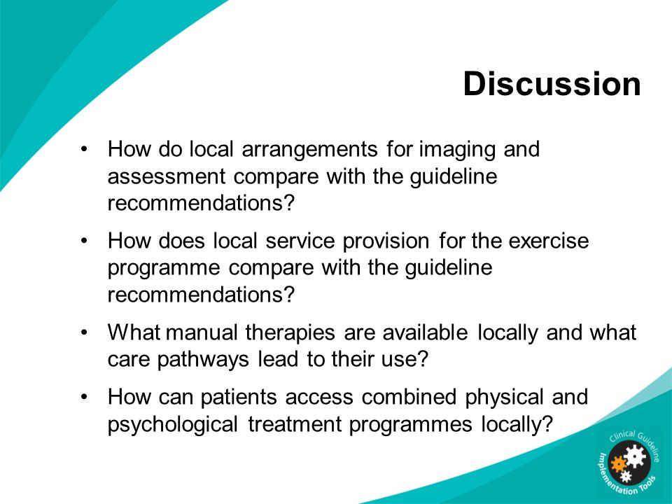 Discussion How do local arrangements for imaging and assessment compare with the guideline recommendations.