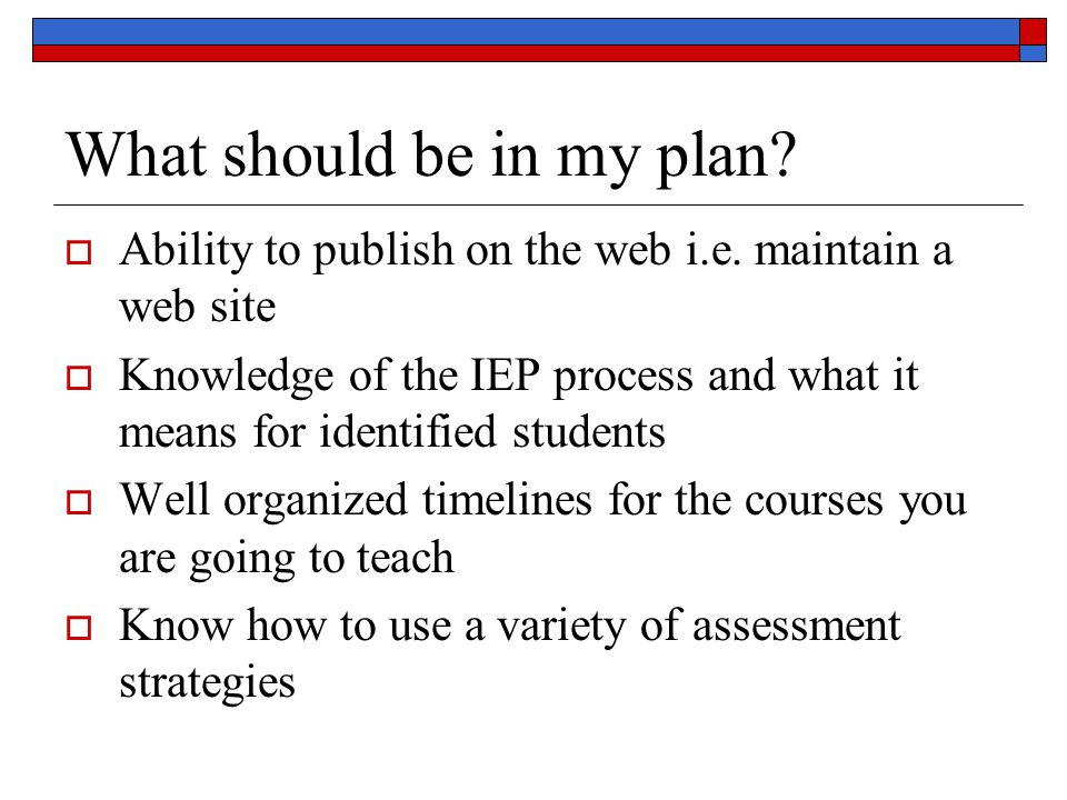 What should be in my plan.  Ability to publish on the web i.e.
