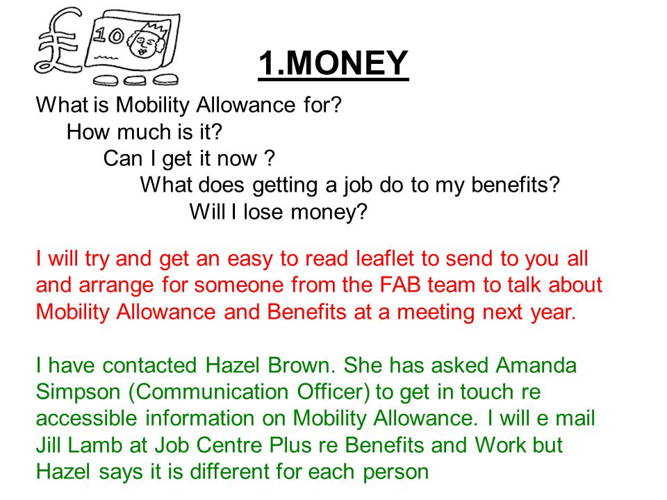 1.MONEY What is Mobility Allowance for. How much is it.
