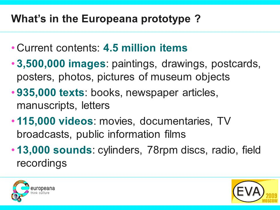 PARTNER LOGO What's in the Europeana prototype .