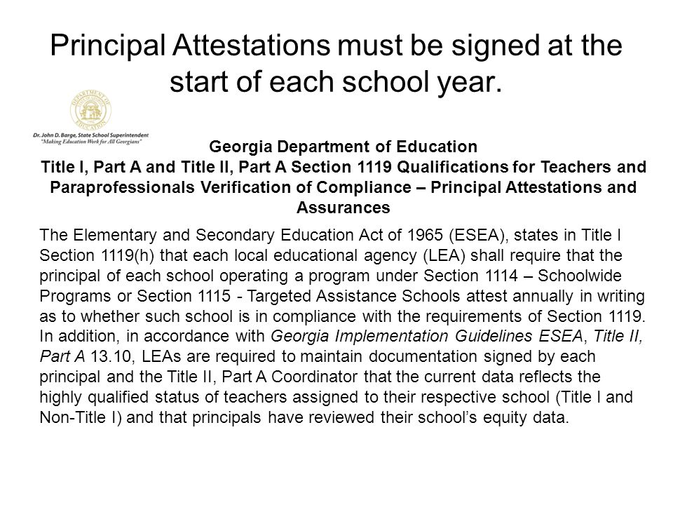 Principal Attestations must be signed at the start of each school year.