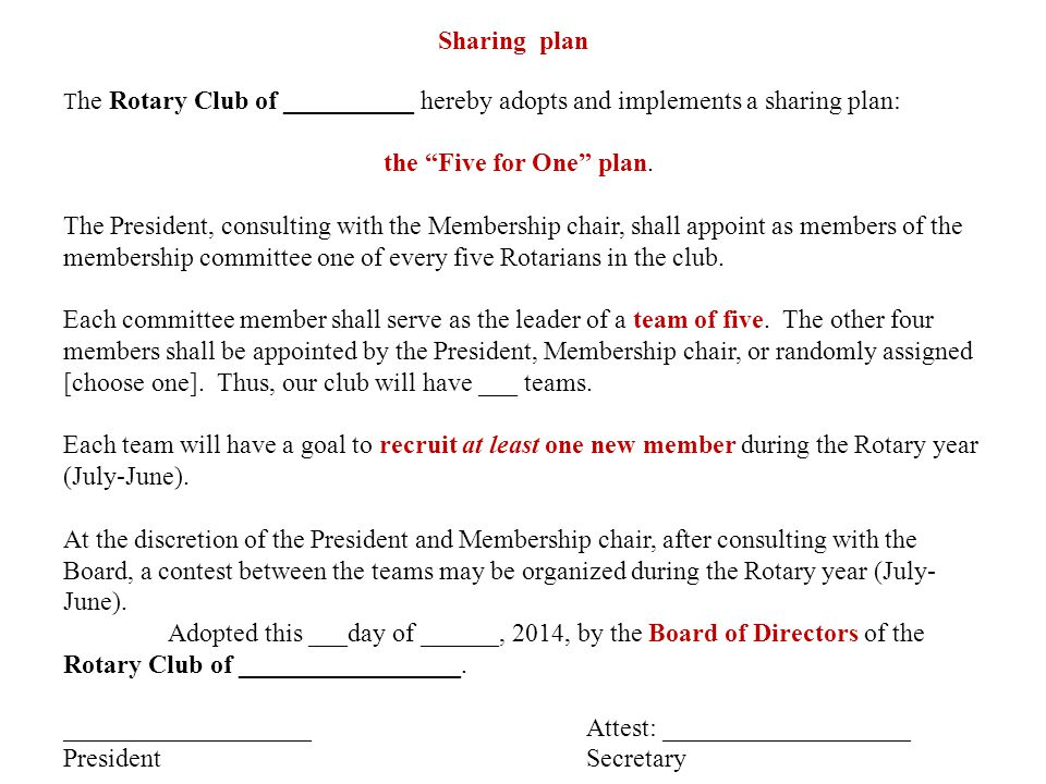 Sharing plan T he Rotary Club of __________ hereby adopts and implements a sharing plan: the Five for One plan.