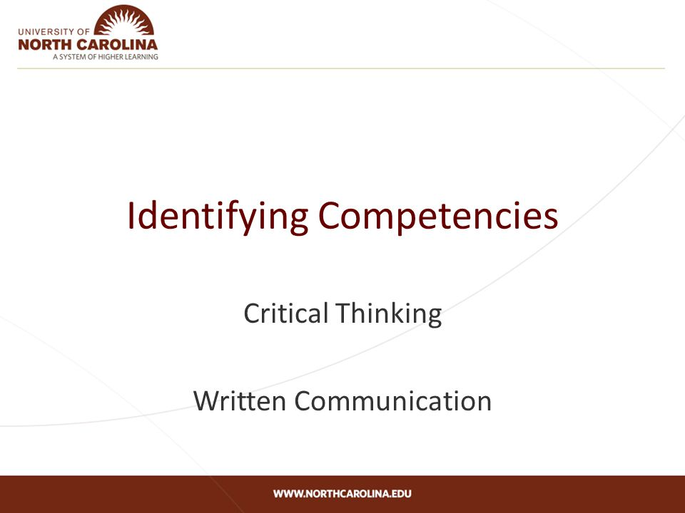 Identifying Competencies Critical Thinking Written Communication