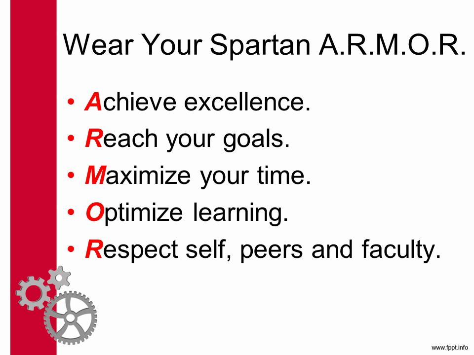 Wear Your Spartan A.R.M.O.R. Achieve excellence. Reach your goals.