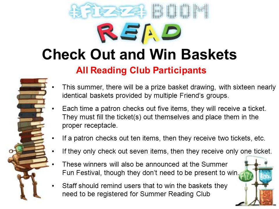 This summer, there will be a prize basket drawing, with sixteen nearly identical baskets provided by multiple Friend's groups.