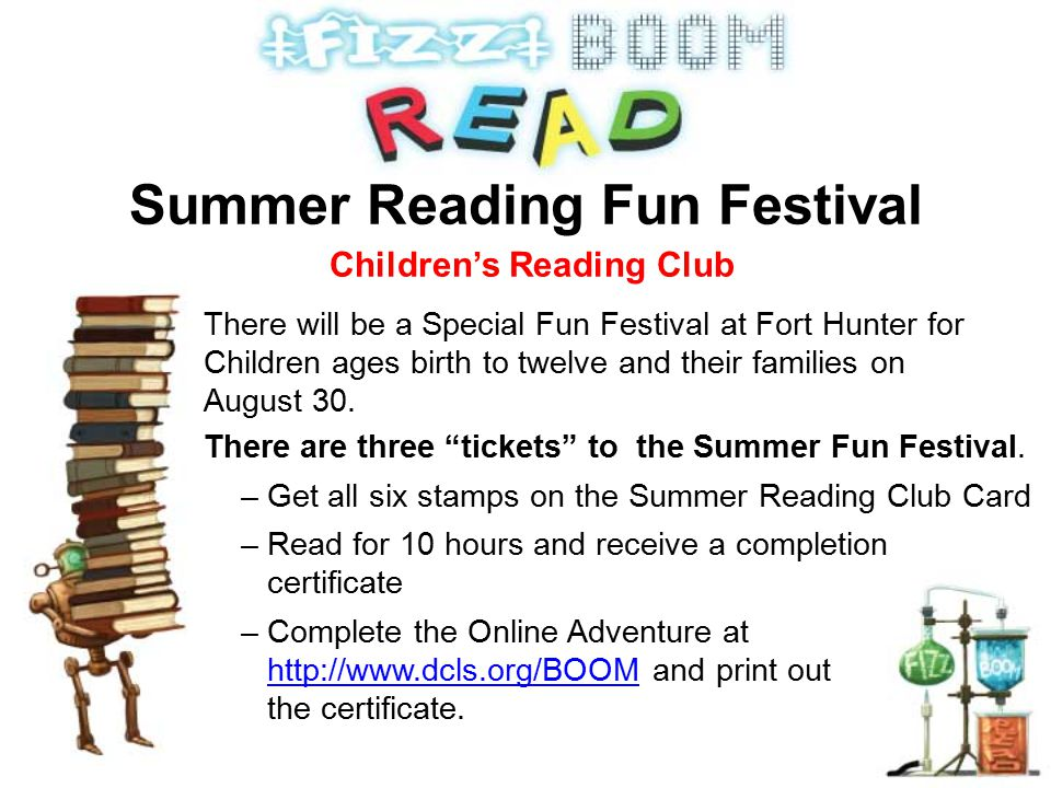 There will be a Special Fun Festival at Fort Hunter for Children ages birth to twelve and their families on August 30.