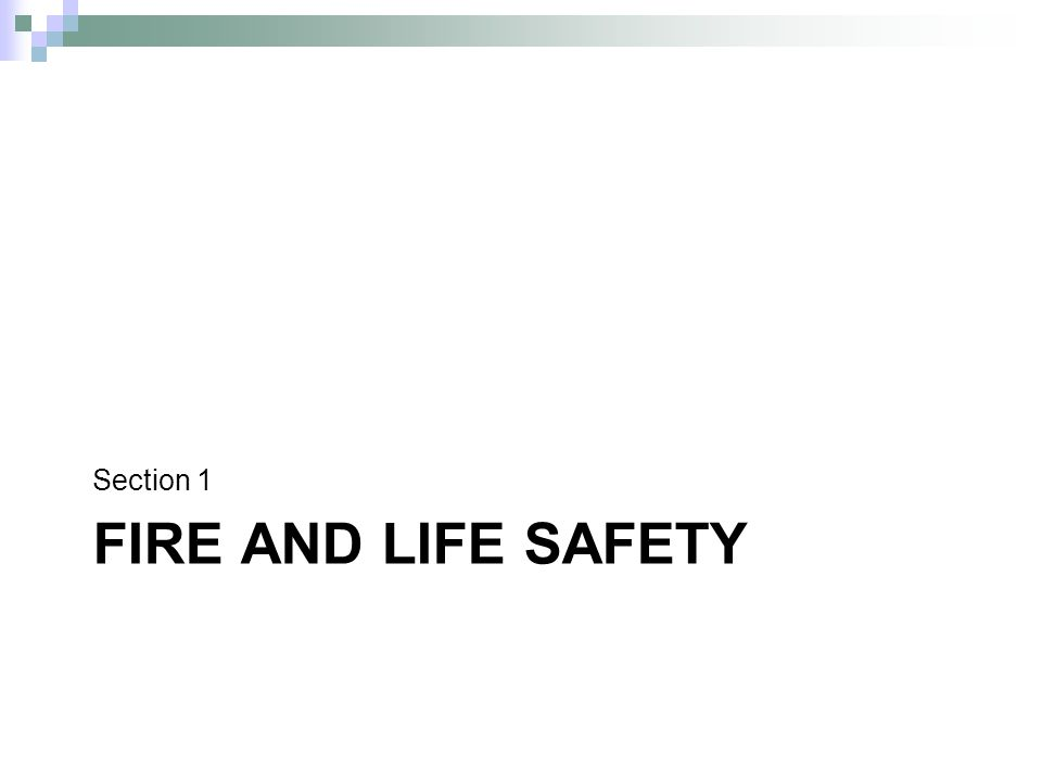 FIRE AND LIFE SAFETY Section 1