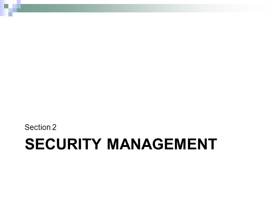 SECURITY MANAGEMENT Section 2