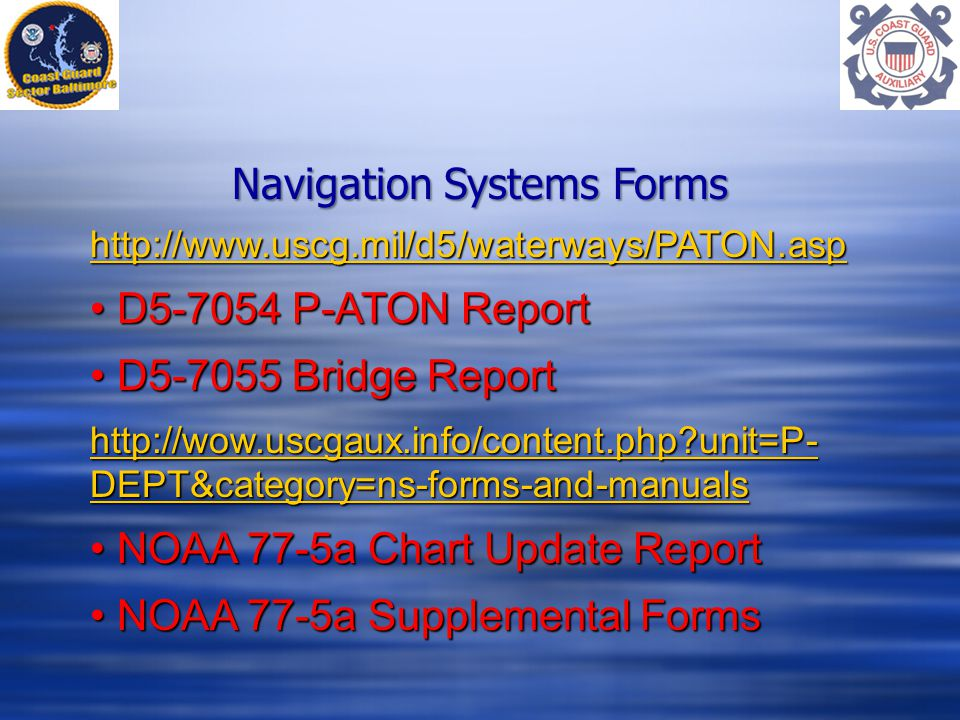 Navigation Systems Forms   D P-ATON Report D P-ATON Report D Bridge Report D Bridge Report   unit=P- DEPT&category=ns-forms-and-manuals   unit=P- DEPT&category=ns-forms-and-manuals NOAA 77-5a Chart Update Report NOAA 77-5a Chart Update Report NOAA 77-5a Supplemental Forms NOAA 77-5a Supplemental Forms
