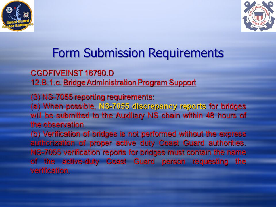Form Submission Requirements CGDFIVEINST D 12.B.1.c.
