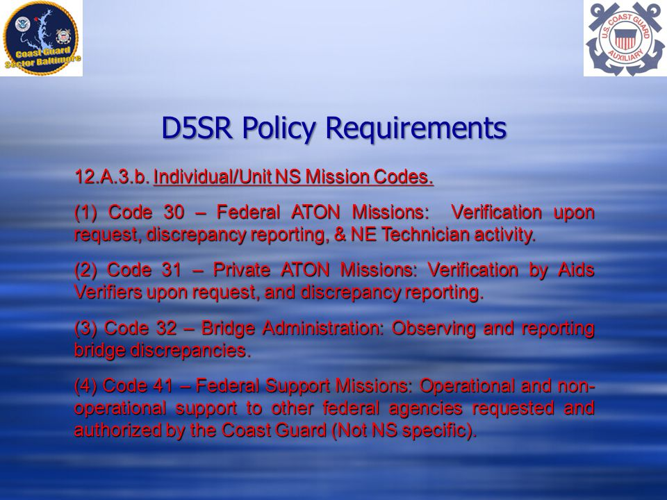 D5SR Policy Requirements 12.A.3.b. Individual/Unit NS Mission Codes.