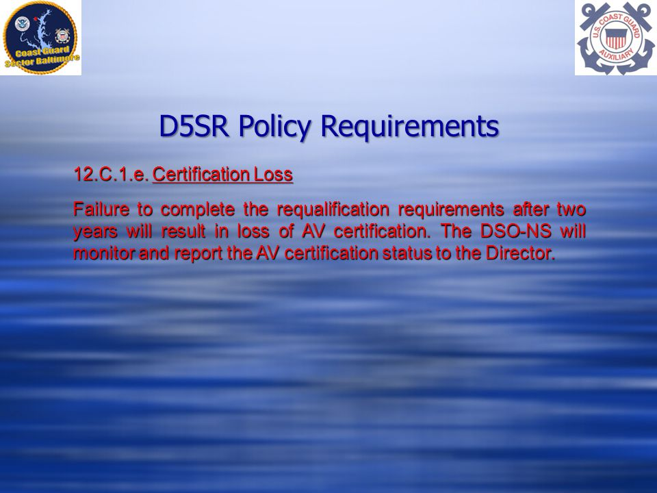 D5SR Policy Requirements 12.C.1.e.