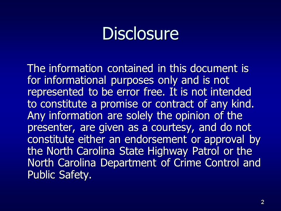 2 Disclosure The information contained in this document is for informational purposes only and is not represented to be error free.
