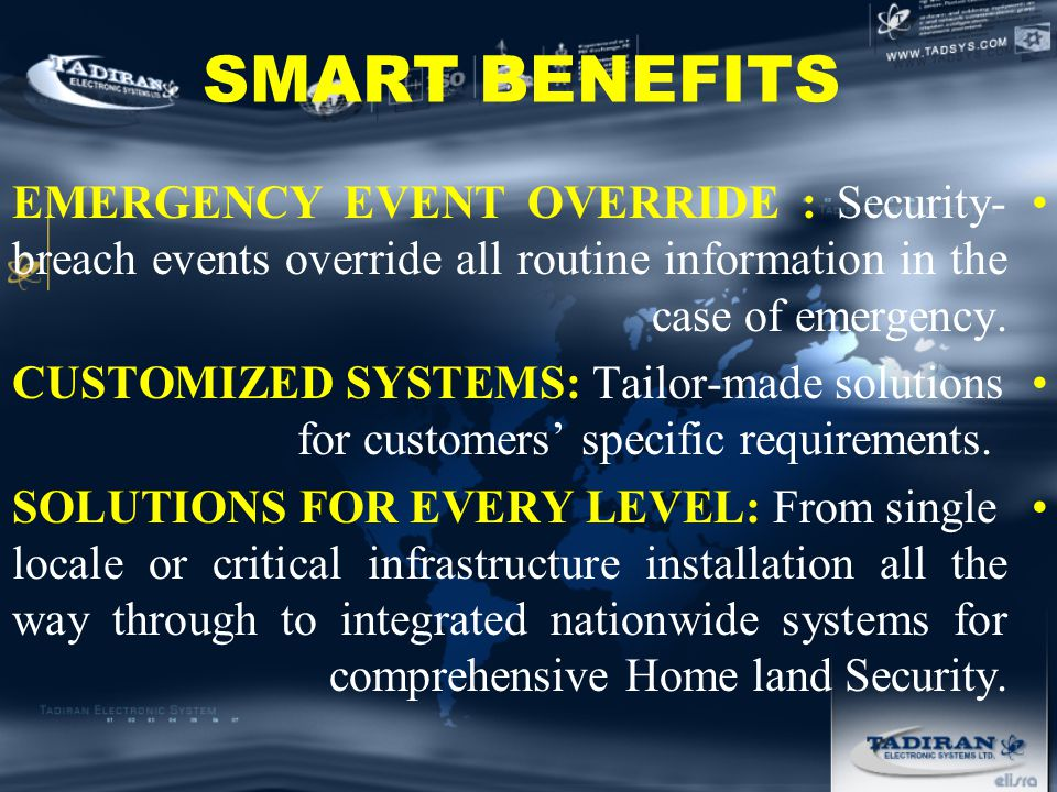 SMART BENEFITS EMERGENCY EVENT OVERRIDE : Security- breach events override all routine information in the case of emergency.