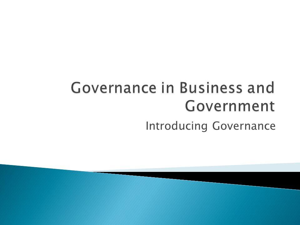 Introducing Governance