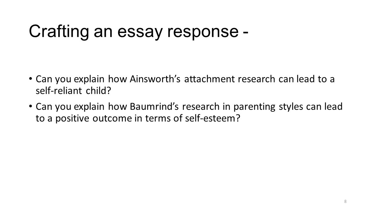 adolescence and morality baumrind parenting styles 8 crafting an essay response can you explain how ainsworth s attachment research can lead to