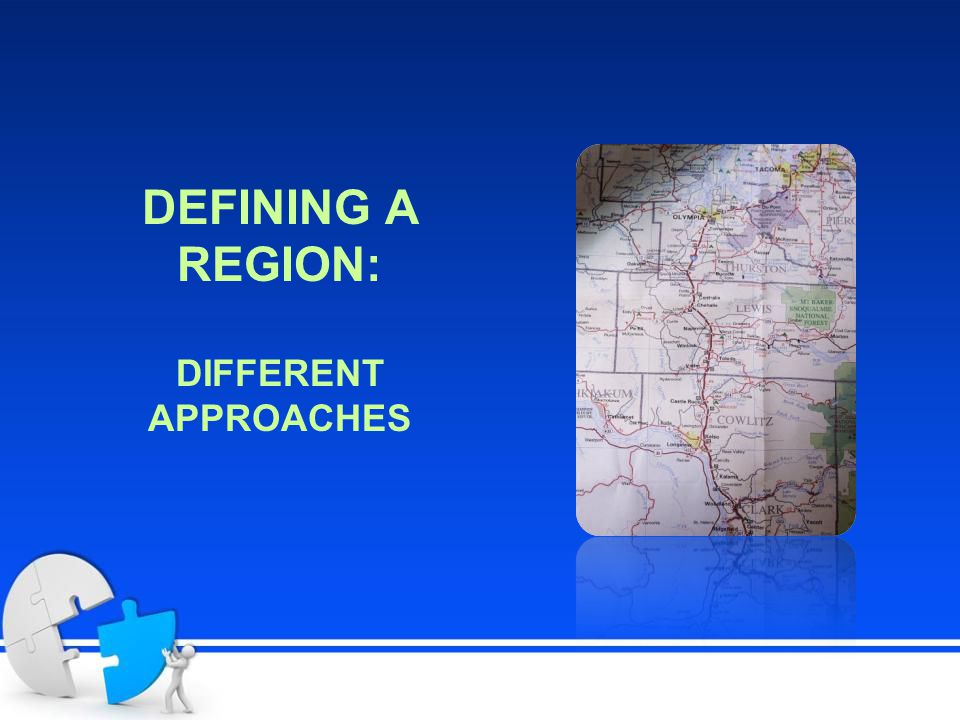 DEFINING A REGION: DIFFERENT APPROACHES