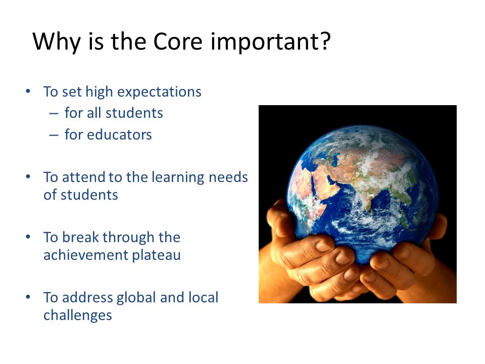 1 Why is the Core important.