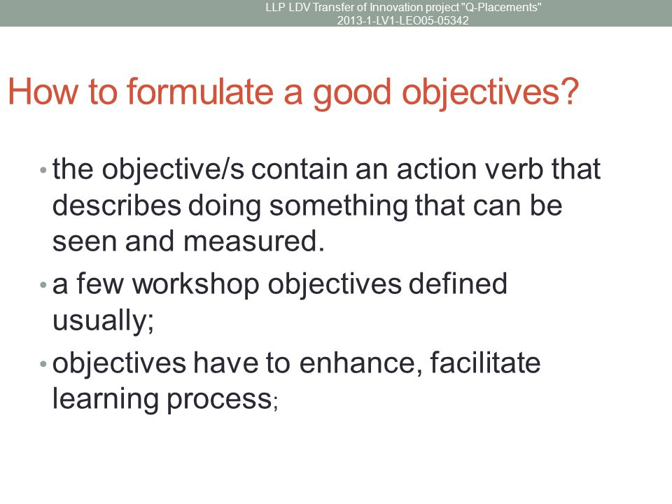 How to formulate a good objectives.