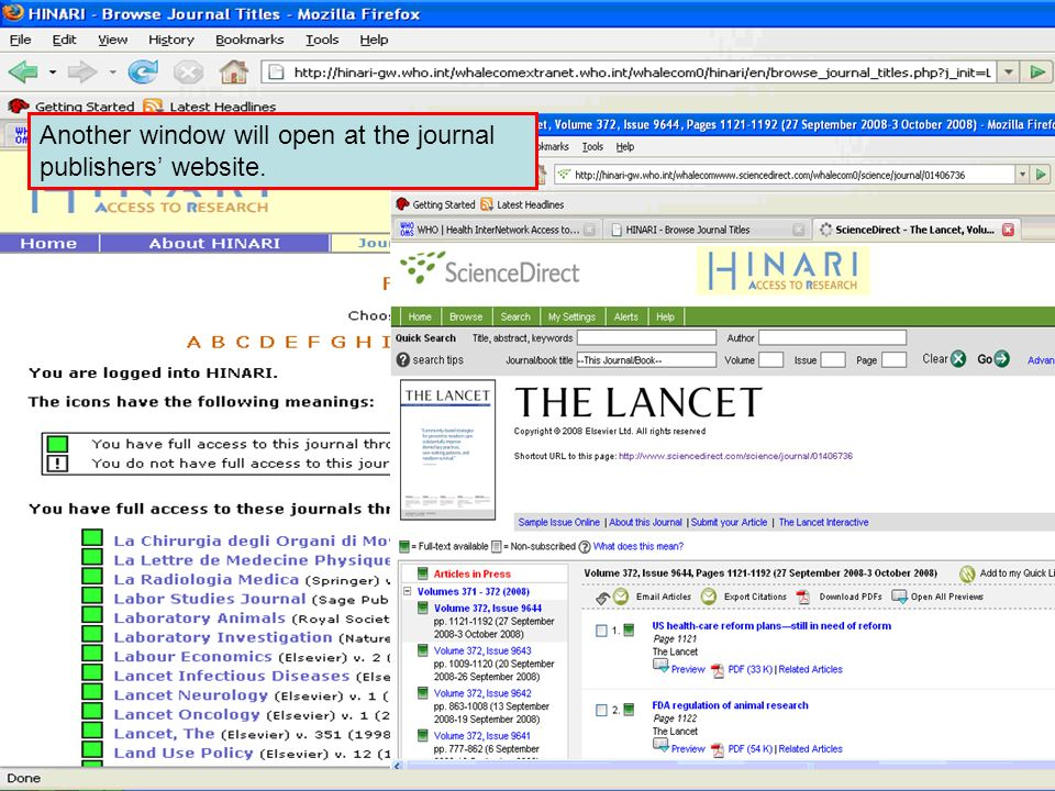 Accessing journals by title 4 Another window will open at the journal publishers' website.