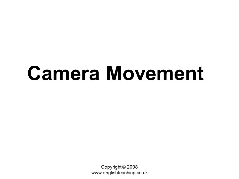 Copyright © Camera Movement