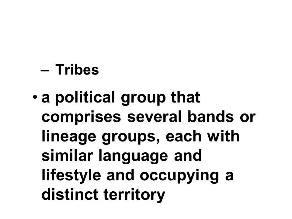 Characteristics of Traditional Tribal Life