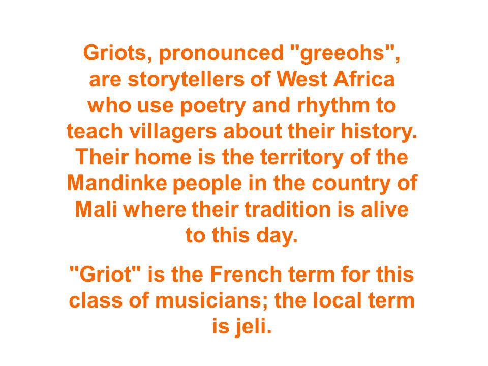 African Griots Musician, Storyteller, Tribal Historian