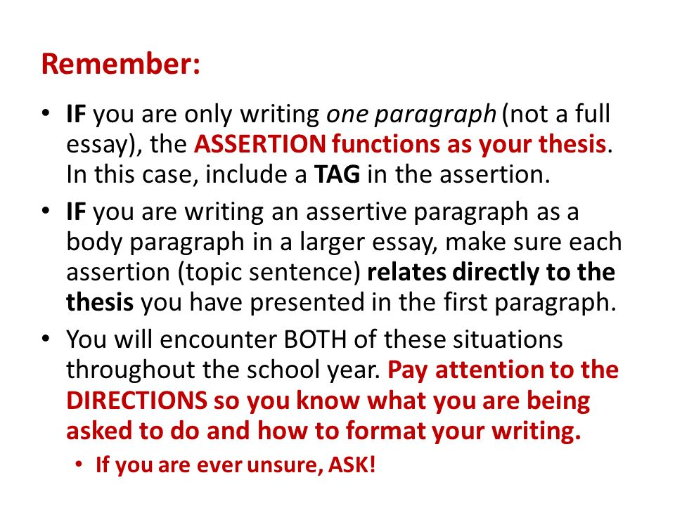 What is an assertion? please be detailed i need this to write my English essay?