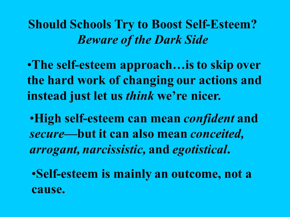 Should Schools Try to Boost Self-Esteem.