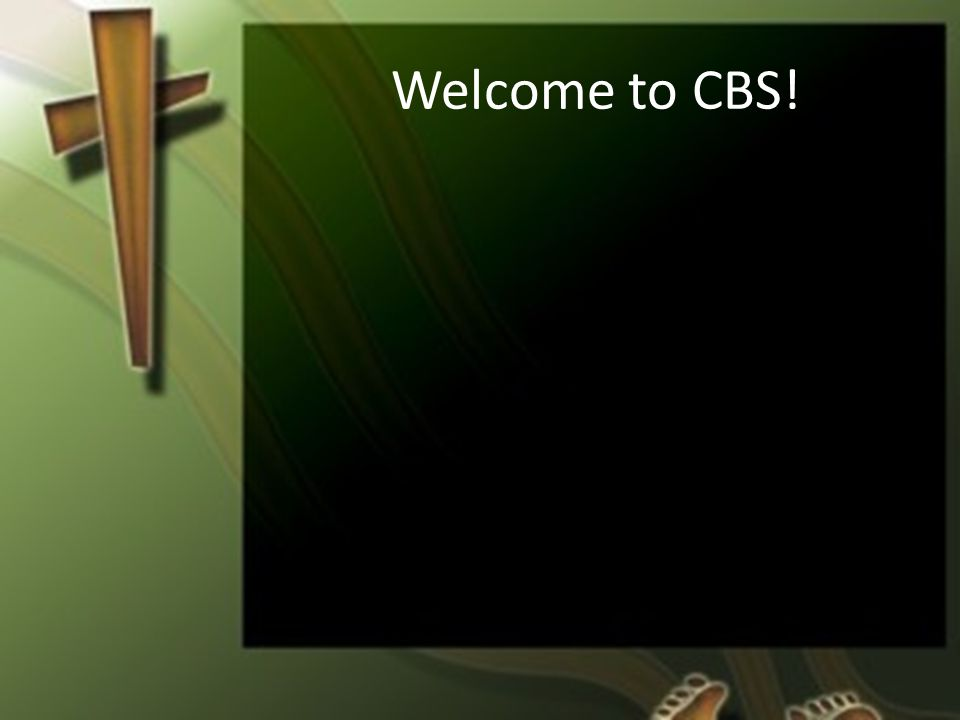 Welcome to CBS!