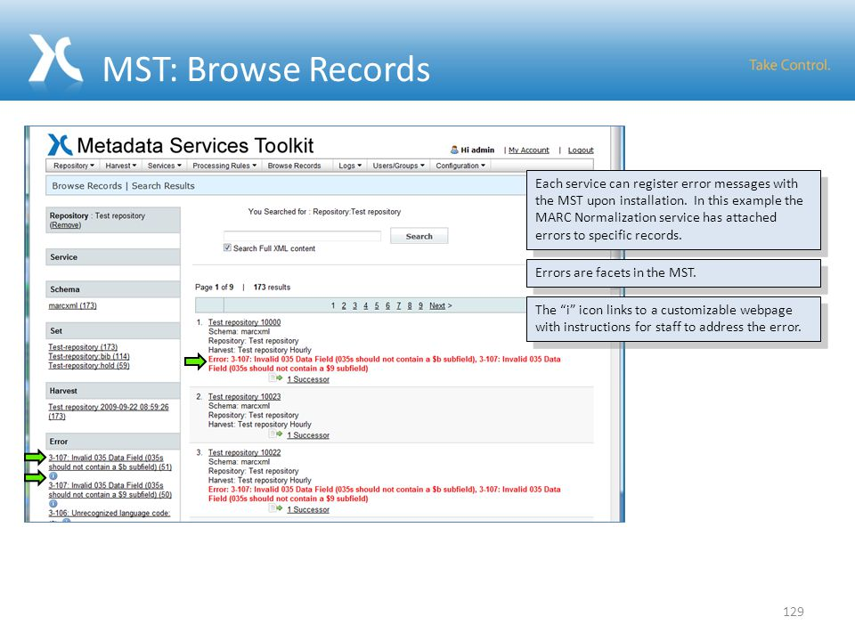 MST: Browse Records 129 Each service can register error messages with the MST upon installation.