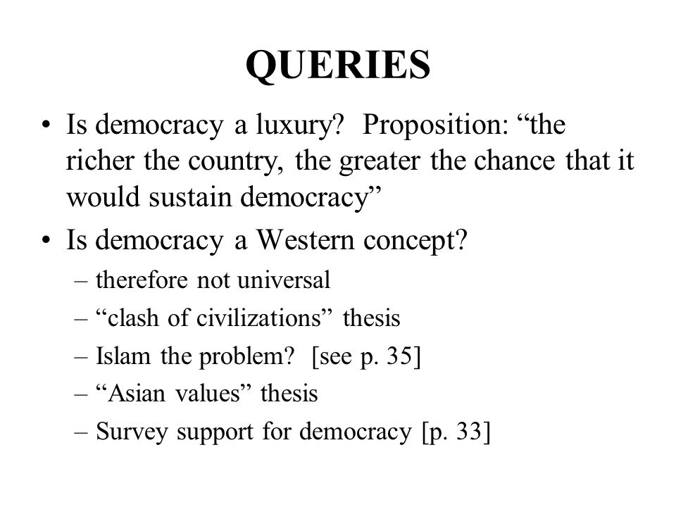 on being a democratic country Home issues pros and cons of democracy successful countries in the world are a democracy related debates have the most influence over decisions being.