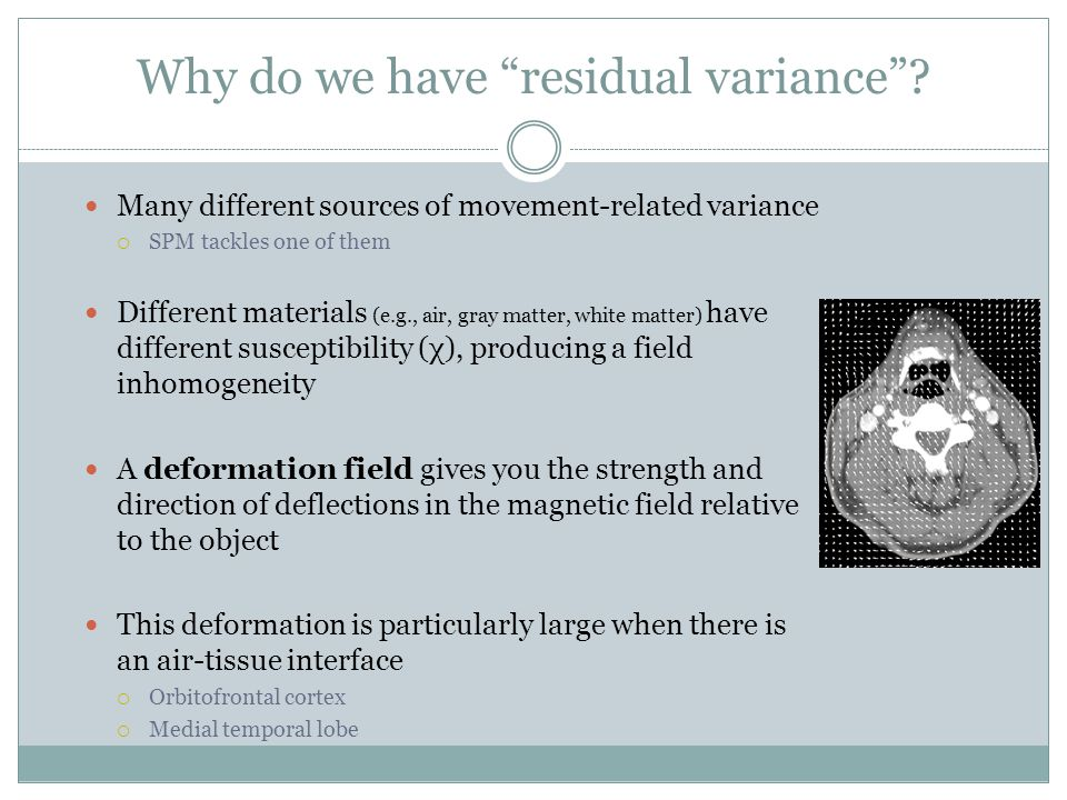 Why do we have residual variance .