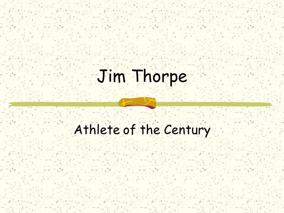 Jim Thorpe Athlete of the Century