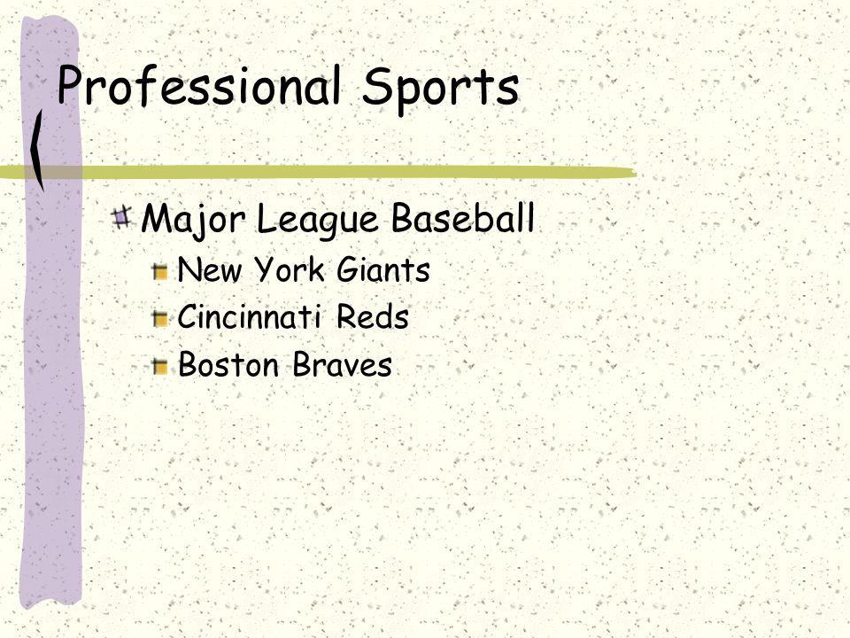 Professional Sports Major League Baseball New York Giants Cincinnati Reds Boston Braves