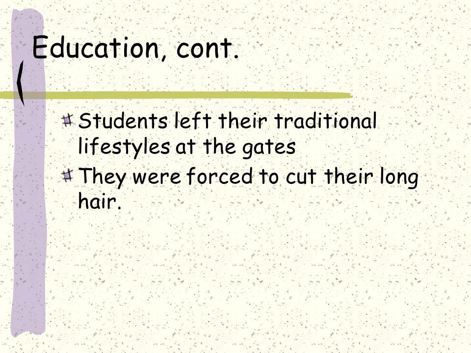 Education, cont.