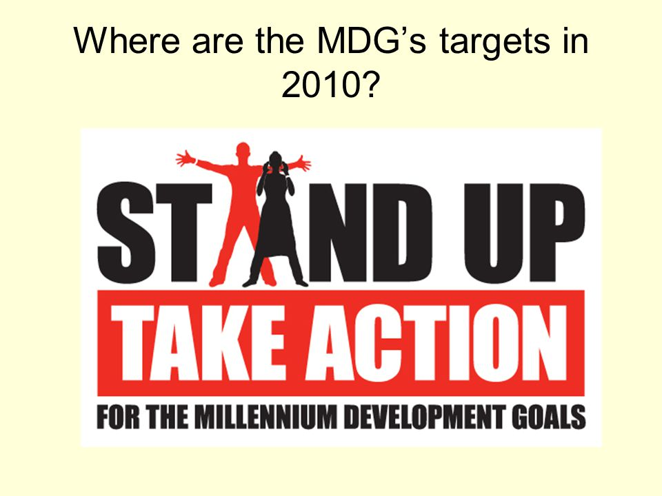 Where are the MDG's targets in 2010