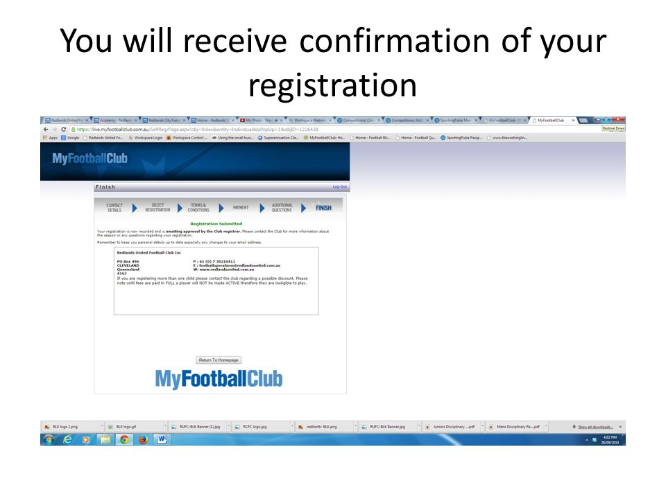 You will receive confirmation of your registration
