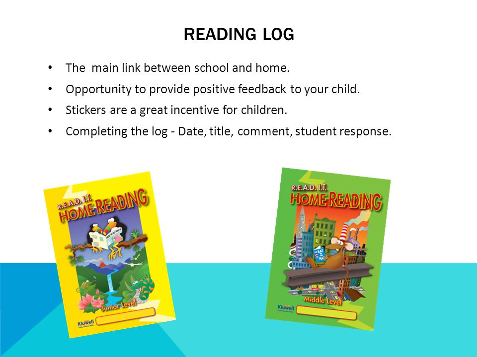 READING LOG The main link between school and home.