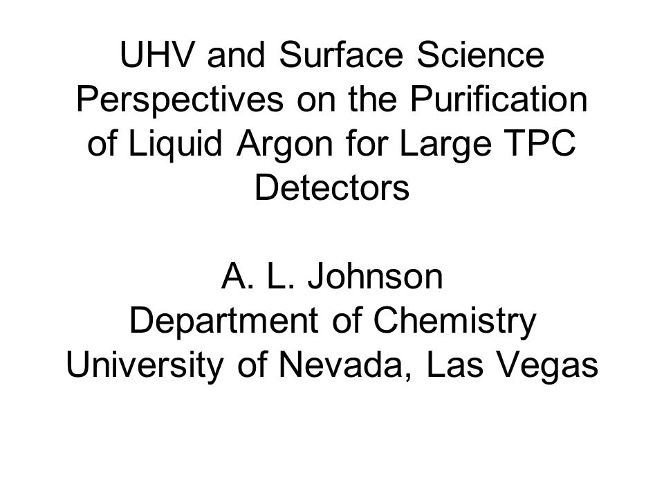 UHV and Surface Science Perspectives on the Purification of Liquid Argon for Large TPC Detectors A.