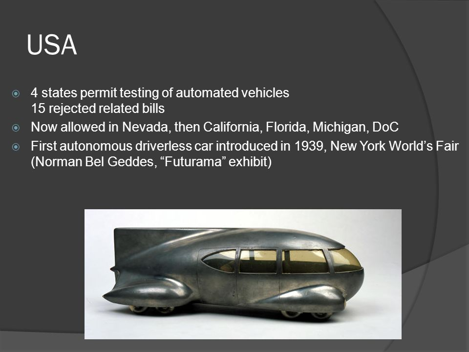NAIL108. USA  4 states permit testing of automated vehicles 15 ...
