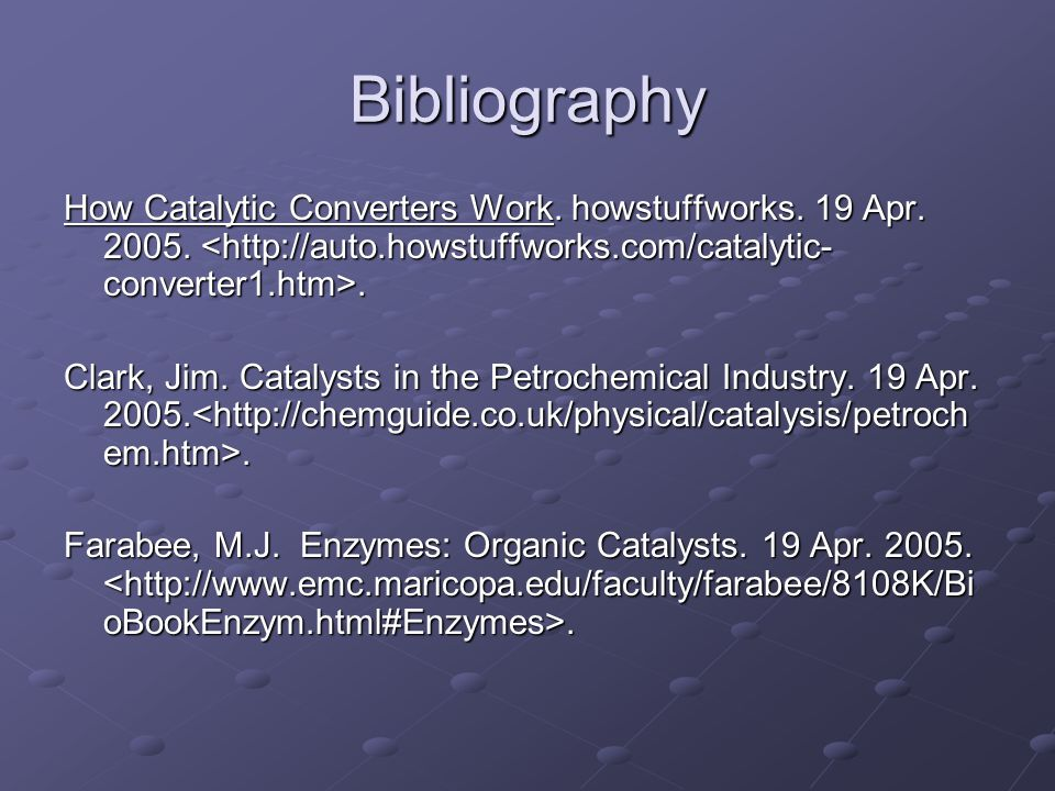 Bibliography How Catalytic Converters Work. howstuffworks.