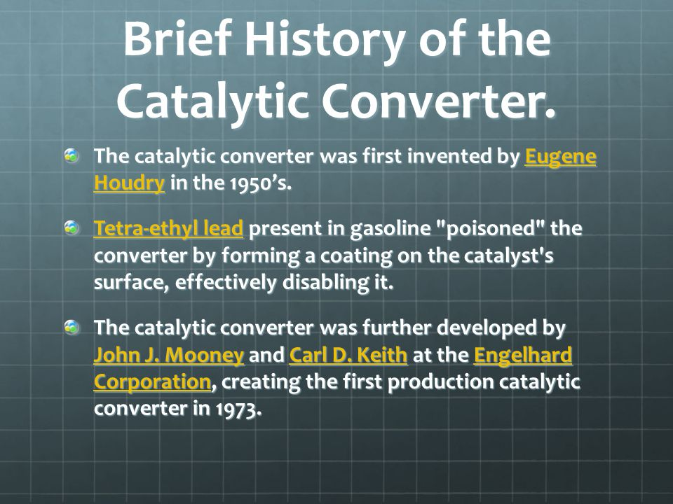 Brief History of the Catalytic Converter.