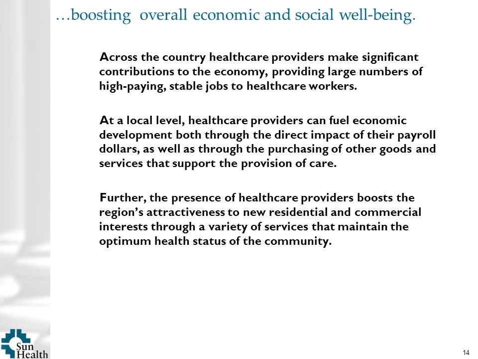 14 …boosting overall economic and social well-being.