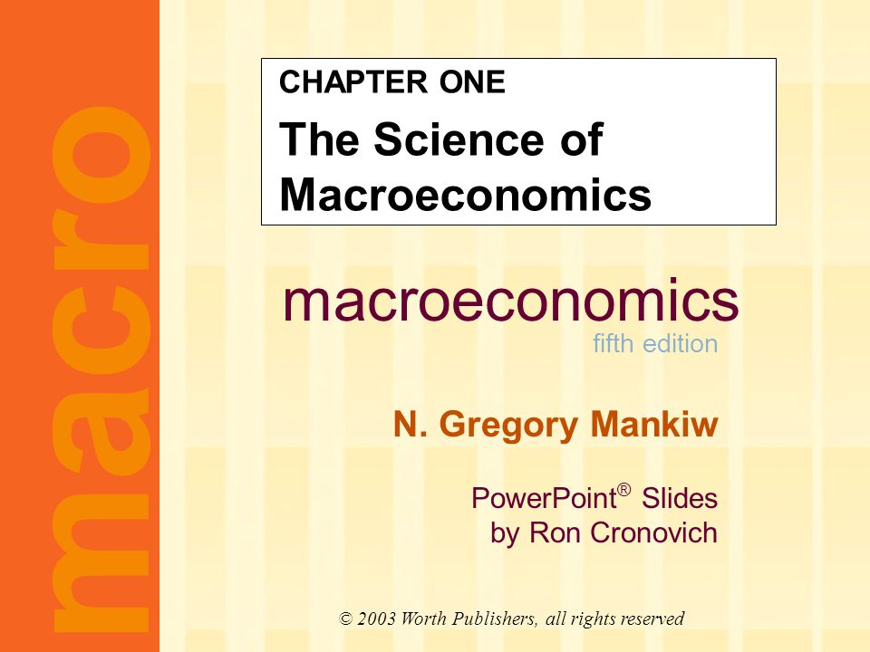 Macroeconomics fifth edition n gregory mankiw powerpoint slides 1 macroeconomics toneelgroepblik Gallery