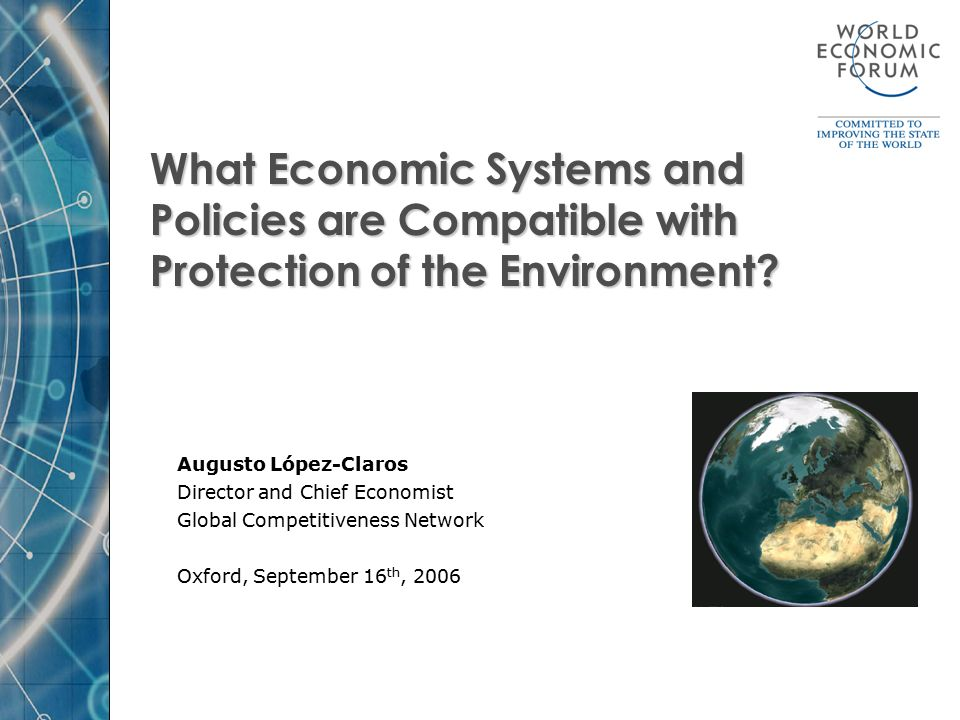 What Economic Systems and Policies are Compatible with Protection of the Environment.