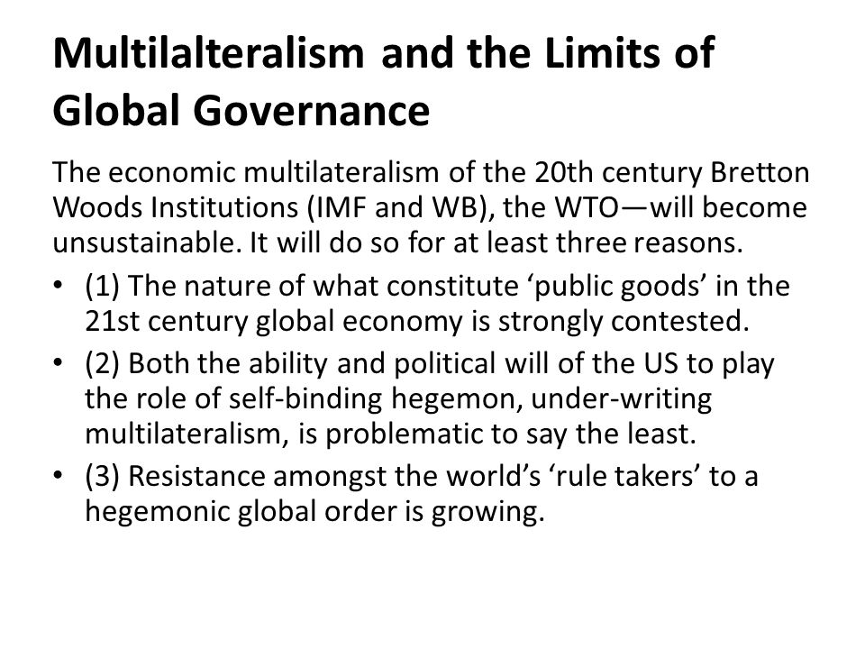 I have a question about the global economy related to Bretton Woods.?